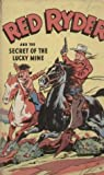 Red Ryder and the Secret of the Lucky Mine