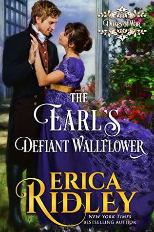 The Earl's Defiant Wallflower (The Dukes of War #2)