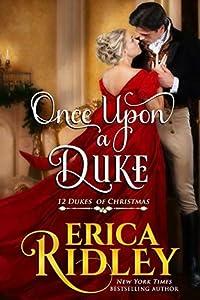 Once Upon a Duke (12 Dukes of Christmas, #1)