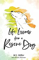Life Lessons from a Rescue Dog