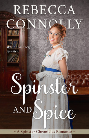 Spinster and Spice (The Spinster Chronicles, #3)