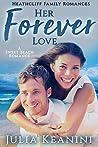 Her Forever Love  (Heathcliff Family Romances #5)