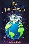 RV the World: 2nd ed.