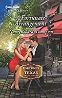 A Fortunate Arrangement (Fortunes of Texas: The Lost Fortunes, #5)