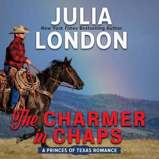 The Charmer in Chaps (Princes of Texas, #1) by Julia London