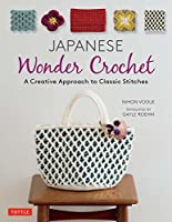 Japanese Wonder Crochet: A Creative Approach to Classic Stitches