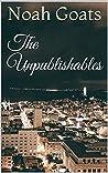 The Unpublishables