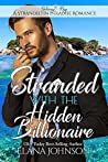 Stranded with the Hidden Billionaire (A Stranded in Paradise Romance #5)