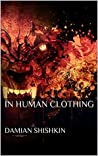 In Human Clothing
