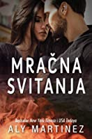 Mračna svitanja (The Darkest Sunrise, #1)
