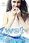Wet (Water's Edge, #1)