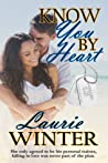 Know You By Heart (Warriors of the Heart #5)