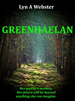 Greenhaelan (Tales of Algarth, #1)