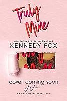 Truly Mine (Mason & Sophie duet Book 1)