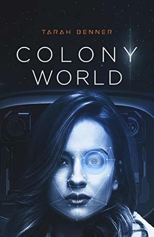 Colony World (The Elderon Chronicles Book 4)