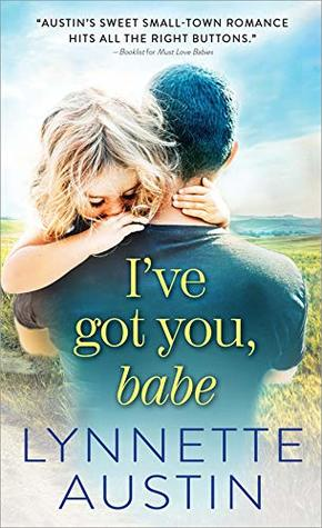 I've Got You, Babe (Must Love Babies, #2)
