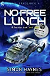 No Free Lunch (Hal Spacejock #4)