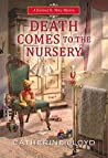Death Comes to the Nursery (Kurland St. Mary Mystery #7)