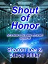 Shout of Honor (Adventures in the Liaden Universe® #29)