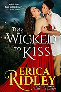 Too Wicked to Kiss (Gothic Love Stories #1)