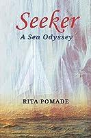Seeker: A Sea Odyssey (MiroLand Book 19)