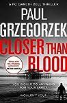 Closer Than Blood (Gareth Bell Thriller #2)