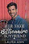 Her Fake Billionaire Boyfriend (The Overnight Billionaire Bachelors #3)
