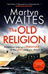 The Old Religion (Tom Killgannon #1)