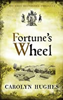 Fortune's Wheel: The First Meonbridge Chronicle (The Meonbridge Chronicles Book 1)