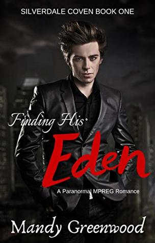 Finding His Eden (Silverdale Coven #1)