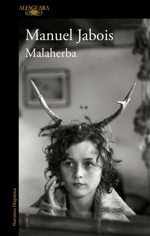 Malaherba by Manuel Jabois