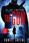 The Gun (The End Time Saga #0.5)