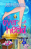 In Over Her Head (Magically Ever After #1)