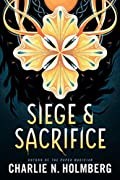 Siege and Sacrifice (Numina #3)