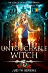 Untouchable Witch (School of Necessary Magic Raine Campbell Book 7)