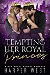 Tempting Her Royal Princes (The Royals of Manchester, #1)