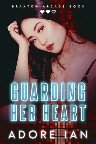 Guarding Her Heart by Adore Ian