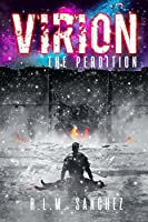 Virion: The Perdition (Volume Four of the Virion Series)