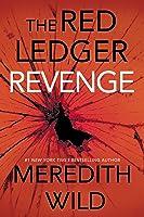 Revenge: The Red Ledger: 7, 8  9