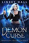 Demon Curse (Dragon's Gift: The Sorceress #3)