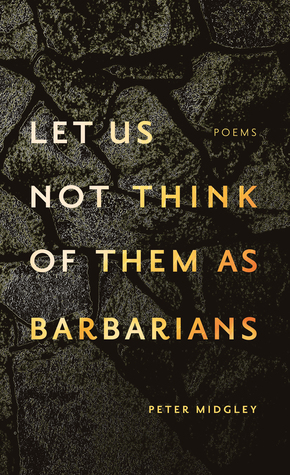 let us not think of them as barbarians by Peter  Midgley