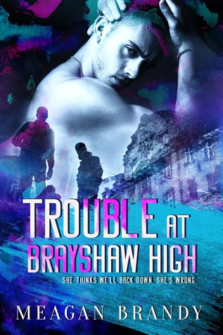Trouble at Brayshaw High (Brayshaw, #2)
