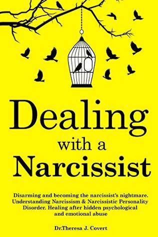 Dealing with a Narcissist: Disarming and becoming the Narcissist's