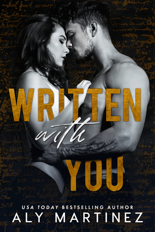 Written with You (The Regret Duet, #2) by Aly Martinez