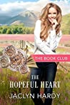 The Hopeful Heart: A Cottonwood Ranch Story (The Book Club, #3)