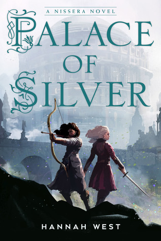 Palace of Silver (The Nissera Chronicles, #3)