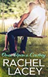 Once Upon a Cowboy by Rachel Lacey