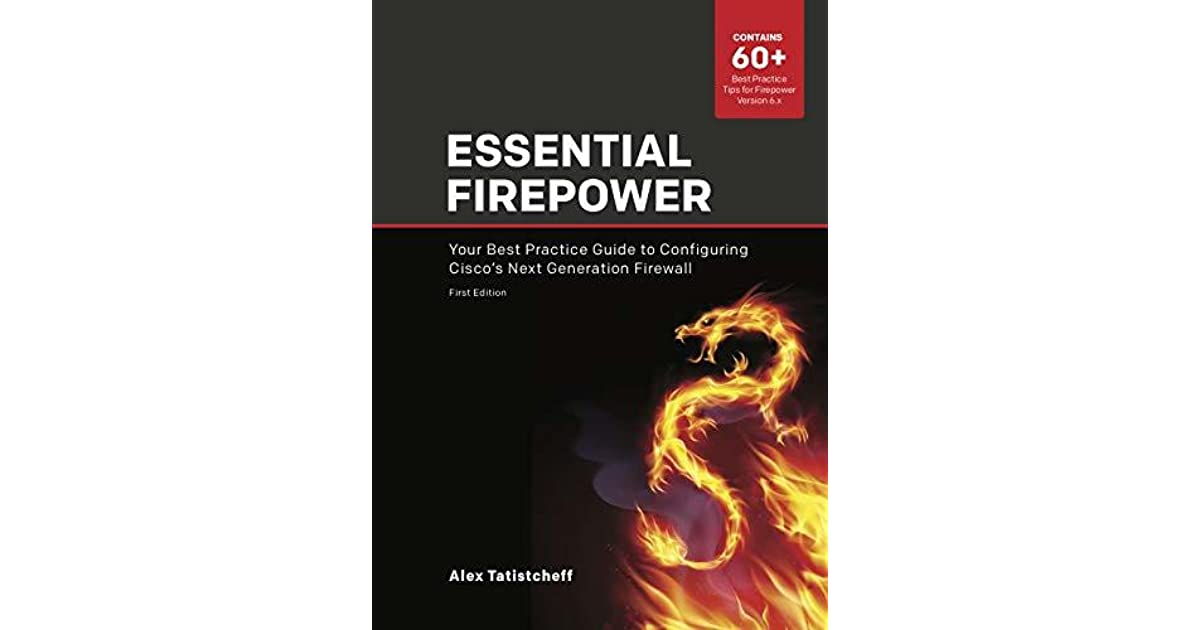 Essential Firepower: Your best practice guide to configuring