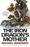 The Iron Dragon's Mother (The Iron Dragon's Daughter #3)