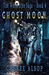 Ghost Moon (The Wolfborne Saga #4)